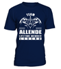 Team ALLENDE Lifetime Member Legend Last Name T-Shirt