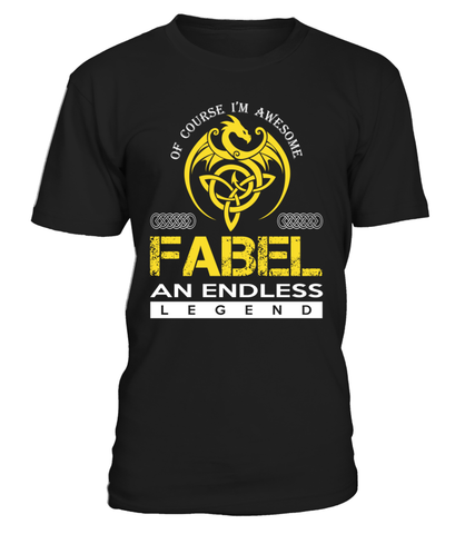 FABEL An Endless Legend Last Name T-Shirt