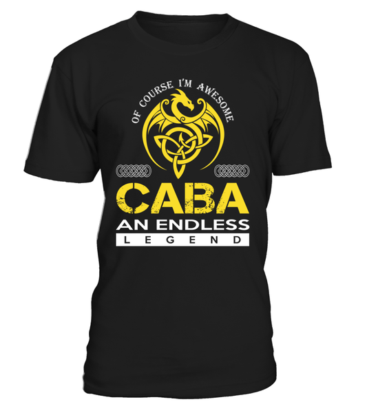 CABA An Endless Legend Last Name T-Shirt