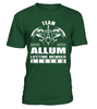 Team ALLUM Lifetime Member Legend Last Name T-Shirt