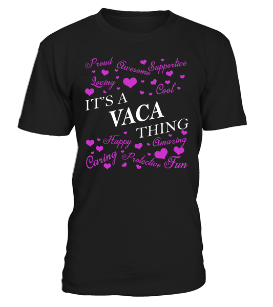 It's a VACA Thing Last Name T-Shirt
