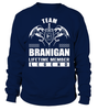 Team BRANIGAN Lifetime Member Legend Last Name T-Shirt