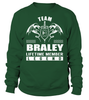 Team BRALEY Lifetime Member Legend Last Name T-Shirt