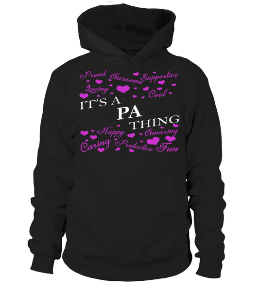 It's a PA Thing Last Name T-Shirt