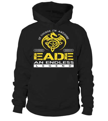 EADE An Endless Legend Last Name T-Shirt