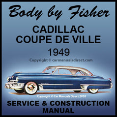 CADILLAC Coupe De Ville 1949 Fisher Body Manual