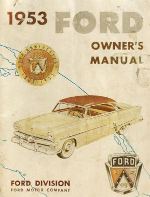 Ford Customline, Mainline, Crestline 1953 Owners Manual - FREE