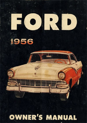 Ford Customline, Fairlane, Victoria 1956 Owners Manual - FREE