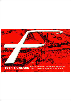 Ford Fairlane 1964 Owners Manual - FREE