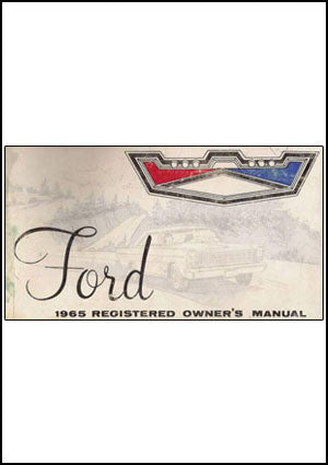 Ford Custom, Galaxie 1965 Owners Manual - FREE