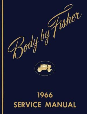 Body By Fisher 1966 Service Manual