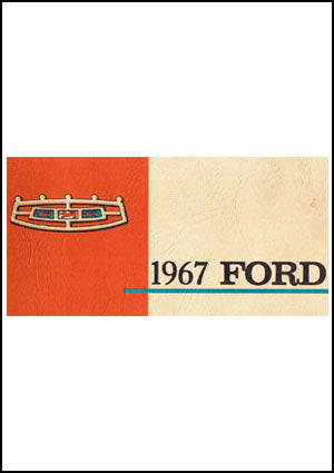 Ford Custom, Galaxie, LTD 1967 Owners Manual - FREE