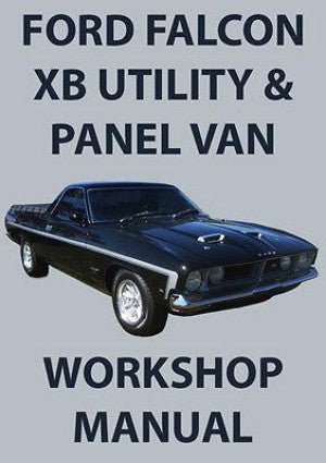 FORD Falcon Utility & Panel Van XB Series 1973-1976 Workshop Manual | carmanualsdirect