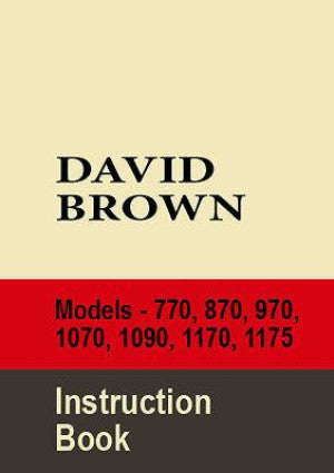 DAVID BROWN Tractor 770 870 970 1070 1090 1170 1175 Workshop Manual