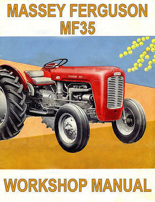 MASSEY FERGUSON Tractor Workshop Manual: MF35