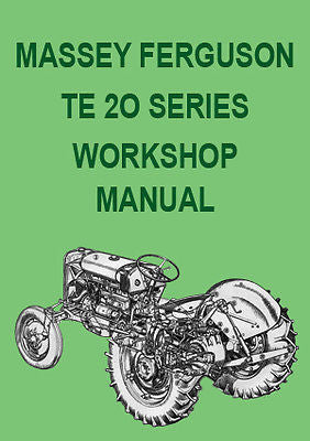 MASSEY FERGUSON Tractor Workshop Manual: TE-20 & TE-A20