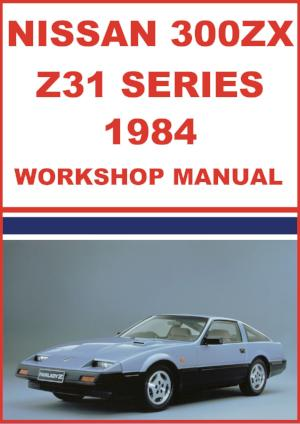 NISSAN 300 ZX Z31 Series 1984 Workshop Manual | carmanualsdirect