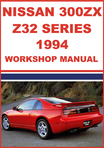 NISSAN 300 ZX Z32 Series Coupe, 2+2 and Convertible 1994 Shop Manual | carmanualsdirect