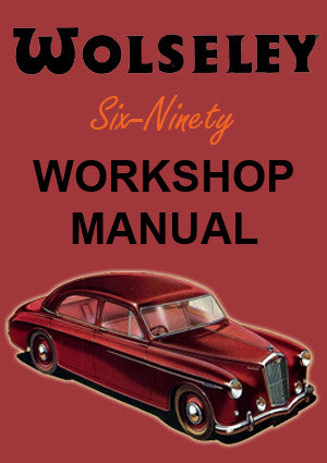 WOLSELEY 6/90 Series 1 1954-1957 Workshop Manual