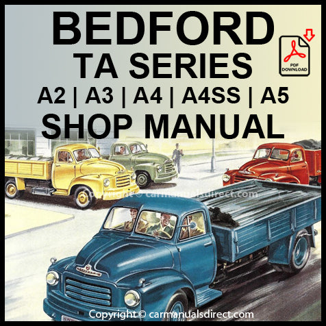 Bedford TA Model A2 20/25CWT, Model A3 - 3 Ton, Model A4 - 4 Ton, Model A4SS - 8 Ton Articulated, Model A5 - 5 Ton Workshop Manual | carmanualsdirect