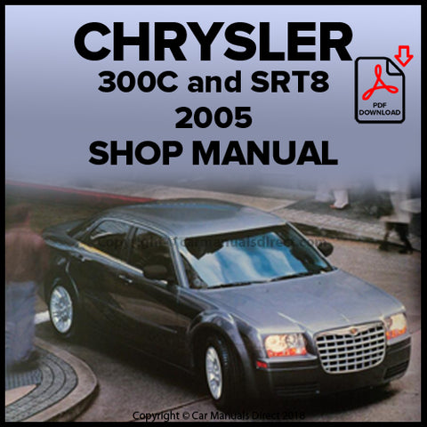 CHRYSLER 2005 300C, SRT-8 Shop Manual | carmanualsdirect
