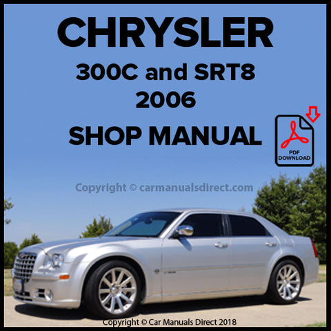 CHRYSLER 2006 300C and 300c SRT-8 Shop Manual | carmanualsdirect