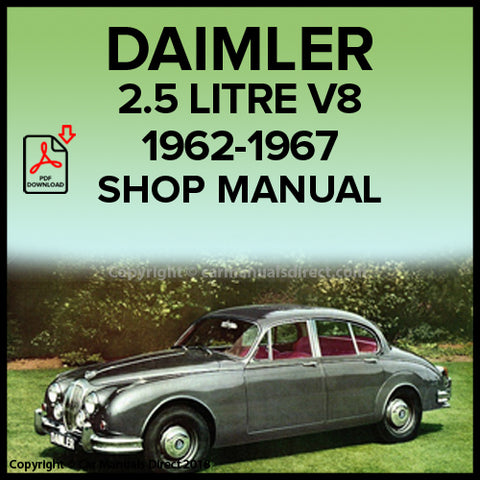 DAIMLER 2.5 Litre V8 Saloon, 1962-1967 Workshop Manual | carmanualsdirect
