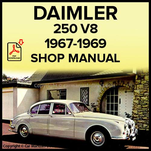 DAIMLER 250 V8 Saloon 1967-1969 Workshop Manual | carmanualsdirect