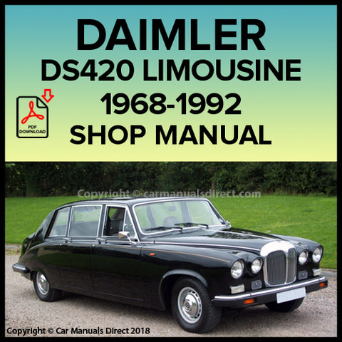DAIMLER DS420 Limousine 1968-1992 Workshop Manual | carmanualsdirect