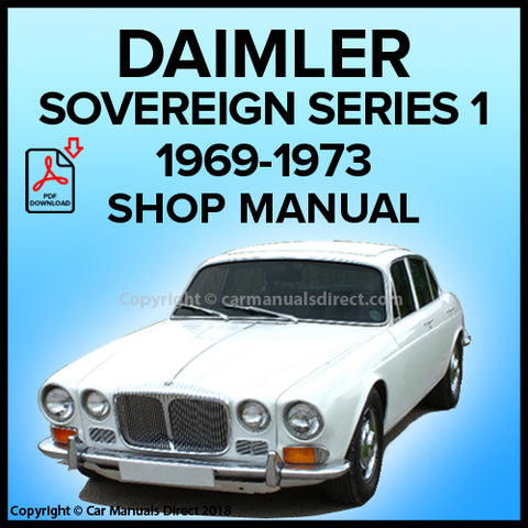 DAIMLER Sovereign Series 1 1969-1973 Workshop Manual | carmanualsdirect