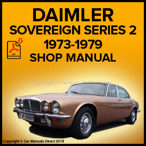 DAIMLER Sovereign Series 2 1973-1979 Workshop Manual | carmanualsdirect