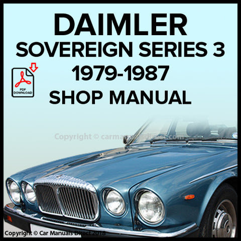 DAIMLER Sovereign 6 Cylinder Series 3 1979-1987 Workshop Manual | carmanualsdirect