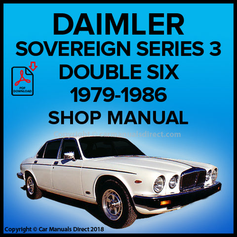DAIMLER Sovereign Double Six Series 3 1979-1987 Workshop Manual | carmanualsdirect