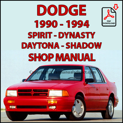 DODGE 1990-1994 Spirit, Dynasty, Daytona, Shadow Shop Manual | carmanualsdirect