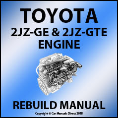 Toyota 2JZ-GE and2JZ-GTE Engine Rebuild Workshop Manual