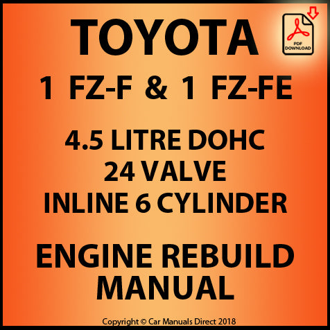 Toyota 1FZ-F and 1FZ-FE Engine Rebuild Shop Manual for Toyota Land Cruiser FZJ70, Toyota Land Cruiser FZJ80, Toyota Land Cruiser FZJ100, Toyota Land Cruiser  FZJ105, Lexus LX 450,  Toyota 7FG and 7FD series forklifts | carmanualsdirect