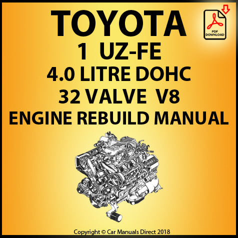 Toyota 1UZ-FE 4.0 Litre DOHC 32 Valve V8 Engine Rebuild Shop Manual | carmanualsdirect