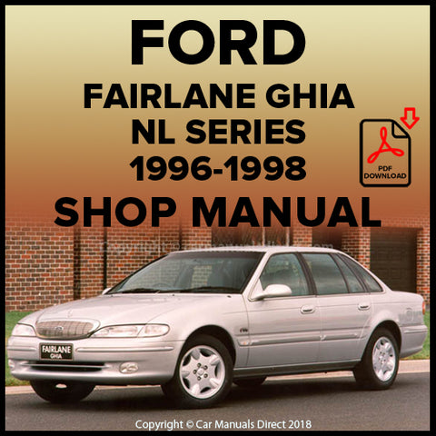 FORD Fairlane Ghia, Fairlane Ghia  Concorde, Fairlane Ghia Special Edition and Fairlane Ghia by Tickford NL Shop Manual | carmanualsdirect