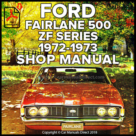 FORD Fairlane Custom and Fairlane 500 ZF 1972-1973 Shop Manual | carmanualsdirect