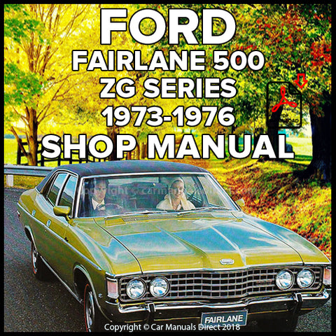 FORD Fairlane Custom and Fairlane 500 ZG Shop Manual | carmanualsdirect