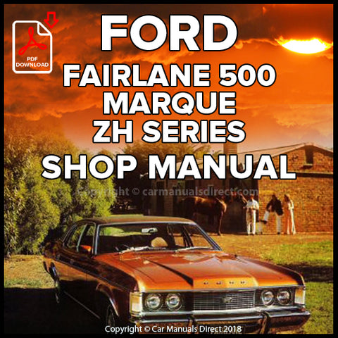 FORD Fairlane, Fairlane 500 and Fairlane Marque ZH Shop Manual | carmanualsdirect