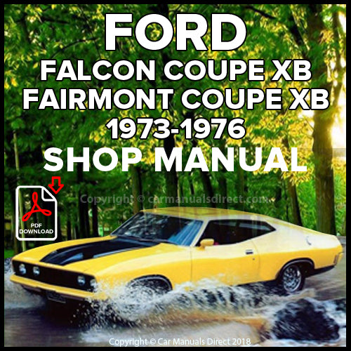 FORD Falcon 500, and Fairmont Hardtop XB Shop Manual | carmanualsdirect