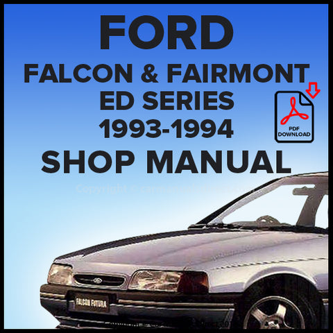 Ford Falcon GLi, Falcon Classic, Futura, Fairmont, Fairmont Ghia ED Series Shop Manual | carmanualsdirect