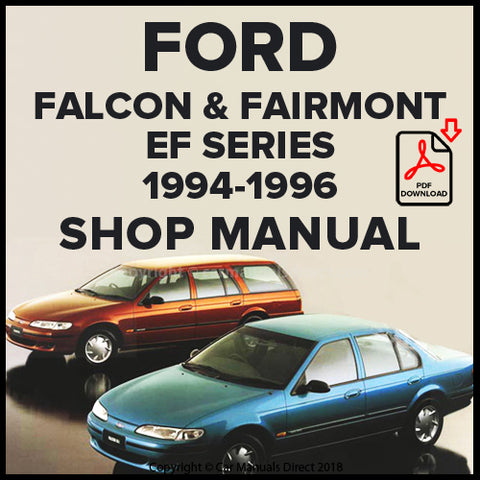 FORD Falcon GLi, Falcon Classic, Falcon Olympic Classic, Future, Falcon XR6, Falcon XR8, Fairmont, Fairmont Ghia EF Series 1994-96 Shop Manual | carmanualsdirect