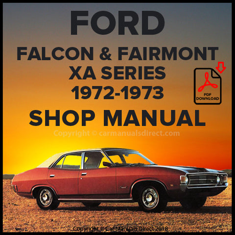 FORD 1972-1973 Falcon and Fairmont XA Series Shop Manual | carmanualsdirect