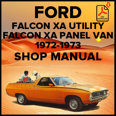 FORD Falcon, Falcon 500 Utility and Panel Van XA Series 1972-1973 Shop Manual | carmanualsdirect
