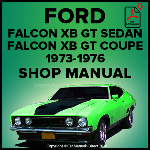 FORD Falcon GT Sedan and Hardtop XB Shop Manual | carmanualsdirect