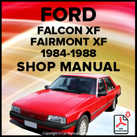 Ford Falcon GL, Falcon GL 'S' Pack, Falcon GL 25th Anniversary, Fairmont, Fairmont Ghia XF Series Shop Manual | carmanualsdirect
