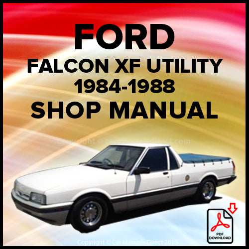 Ford Falcon Utility, Falcon GL Utility, Falcon GL 'S' Pack Utility, Falcon Panel Van, Falcon GL Panel Van, Falcon GL 'S' Pack Panel Van XF Shop Manual | carmanualsdirect