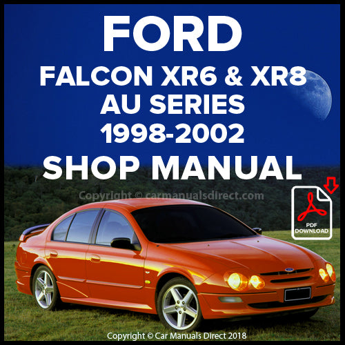 FORD Falcon XR6 and XR8 AU Series 1998-2002 Workshop Manual | carmanualsdirect